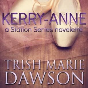 Kerry-Anne, Station Series Novelette